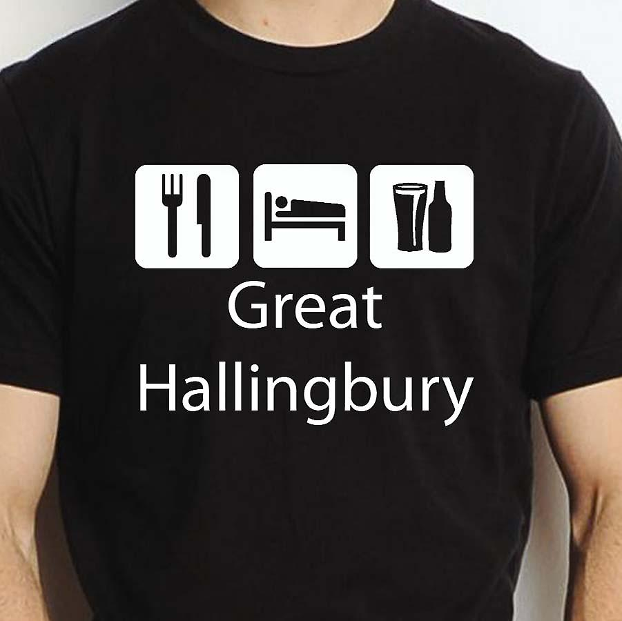 Eat Sleep Drink Greathallingbury Black Hand Printed T shirt Greathallingbury Town