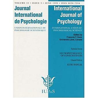 Neuropsykologi för medvetande ett specialnummer av den internationella tidskriften av psykologi