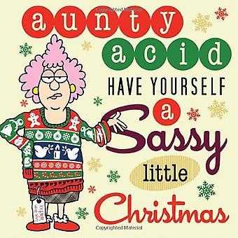 Aunty acide: Vous avez un petit Noël impertinent