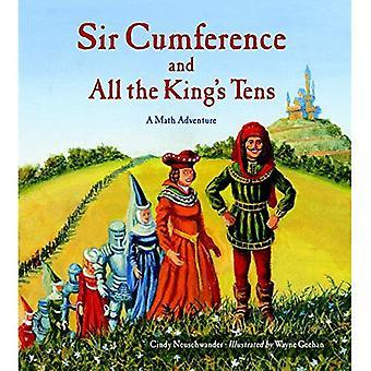 Sir Cumference et dizaines du roi (Math Charlesbridge Adventures)