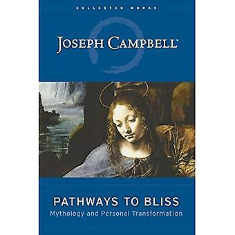 Pathways to Bliss: Mythology and Personal Transformation (Campbell, Joseph)