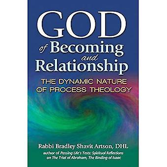 Dieu de devenir et de relation: la Nature dynamique de la théologie du processus