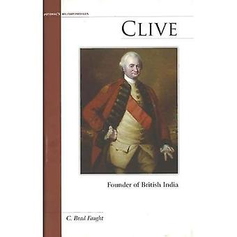 Clive: Founder of British India (Military Profiles)