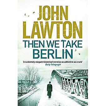 Ensuite, nous prenons Berlin