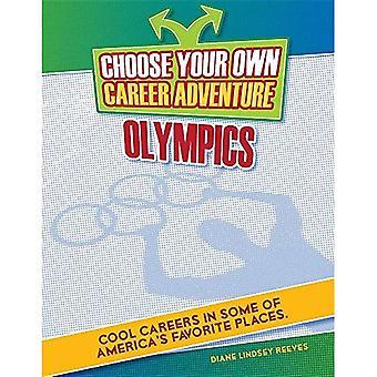 Välj din egen karriär äventyr i olympiska spelen (ljusa Futures Press: Välj din egen karriär äventyr)