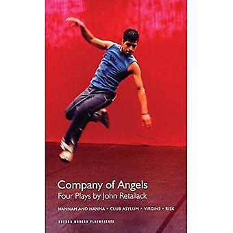 The Company of Angels: Four Plays by John Retallack:  Hannah and Hanna  ,  Virgins  ,   Risk  ,  Club Asylum  (Oberon Modern Playwrights):  Hannah and ... ,  Club Asylum  (Oberon Modern Playwrights)