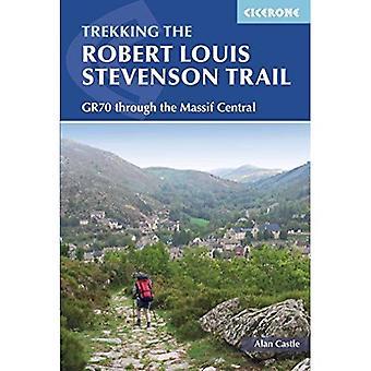 Robert Louis Stevenson leden: GR70 från Le Puy till St-Jean-du-Gard (Cicerone Guide)