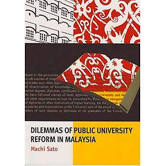 Dilemmas of Public University Reform in Malaysia