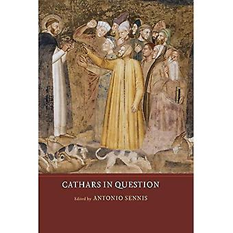 Cathars in Question (Heresy� and Inquisition in the Middle Ages)