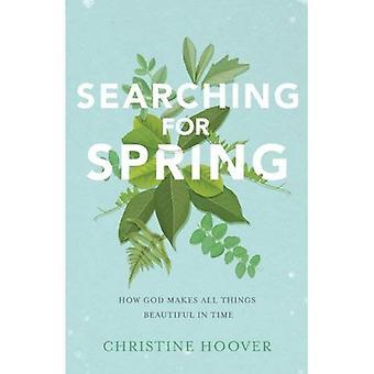 Söka efter våren: hur Gud gör alla saker vackra i tid