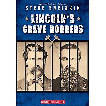 Lincolns gravplundrare (skolastiska fokus)
