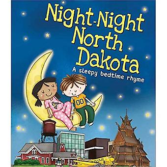 Night-Night North Dakota (A� Sleepy Bedtime Rhyme) [Board book]
