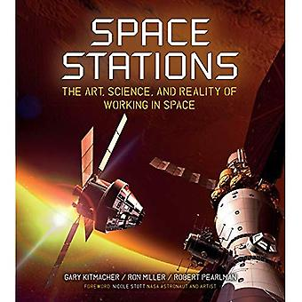 Space Stations: The Art, Science, and Reality of Working in Space