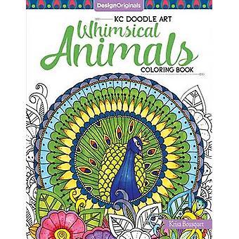 KC Doodle Art Whimsical Animals Coloring Book by Krisa Bousquet - 978