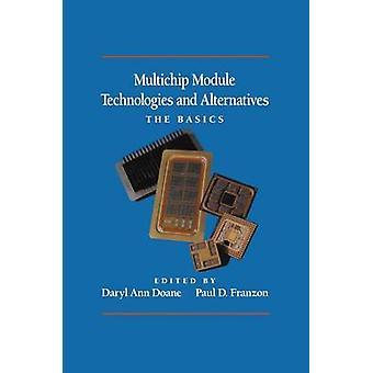 Multichip modul teknologier og alternativer grunnleggende av Doane & Daryl Ann
