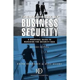 Handbook Of Business Security by Hearnden & Keith