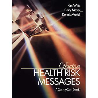 Rischio per la salute efficaci messaggi una guida StepByStep di Witte & Kim