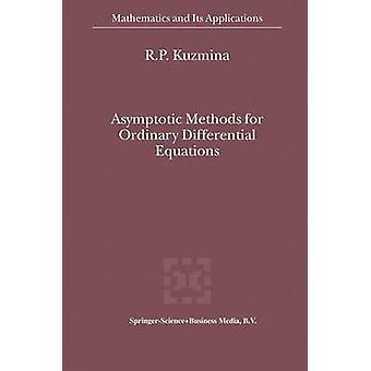 Asymptotisk metoder for ordinære differensialligninger av Kuzmina & R.P.