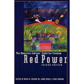 Red Power The American Indians Fight for Freedom by Josephy & Alvin M. & Jr.