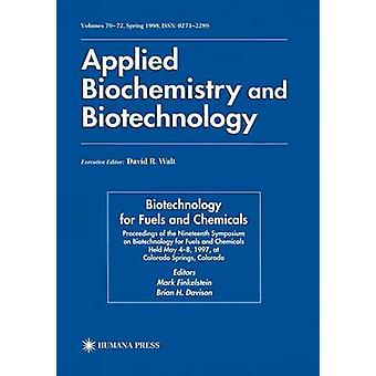 Biotechnology for Fuels and Chemicals  Proceedings of the Nineteenth Symposium on Biotechnology for Fuels and Chemicals Held May 48. 1997 at Colorado Springs Colorado by Finkelstein & Mark