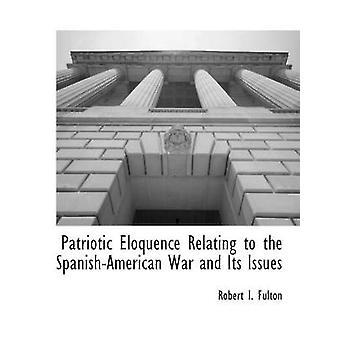 Patriotiske veltalenhed vedrørende hundredeår krigen og dens problemer af Fulton & Robert I.