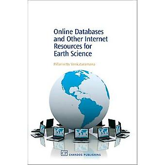 Online Databases and Other Internet Resources for Earth Science by Venkataramana & Pillarisetty