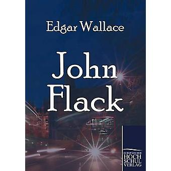 John Flack par Wallace & Edgar