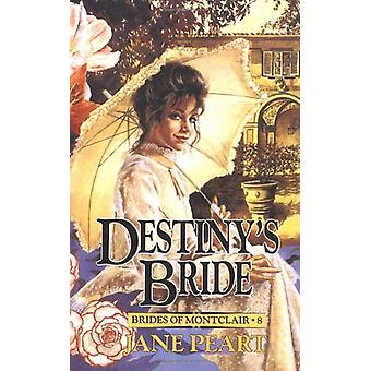 Destiny's Bride by Jane Peart - 9780310670216 Book