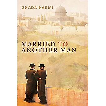 Gift med en annan Man: Israels Dilemma i Palestina