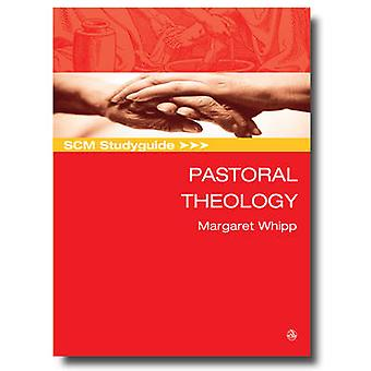 Pastoral Theology by Margaret Whipp - 9780334045502 Book