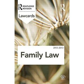 Family Lawcards 2012-2013 by Routledge - 9780415683395 Book