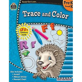 Trace and Color - Grade PreK-K by Teacher Created Resources - 9781420