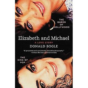 Elizabeth and Michael by Donald Bogle - 9781451676983 Book