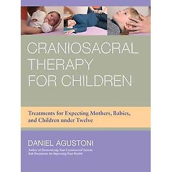 Craniosacral Therapy for Children - Treatments for Expecting Mothers -