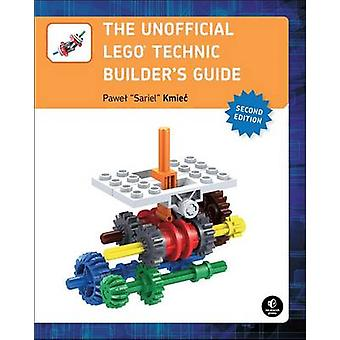 The Unofficial LEGO Technic Builder's Guide by Pawel 'sariel' Kmiec -