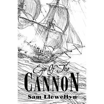 Eye of the Cannon by Sam Llewellyn - 9781846470202 Book