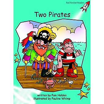 Two Pirates - Fluency - Level 2 (International edition) by Pam Holden -