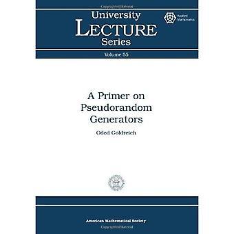 Notions élémentaires sur les générateurs pseudo-aléatoires (séries de conférences de l'université)