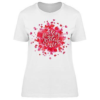 Be My Valentine Graphic Tee Frauen's -Bild von Shutterstock