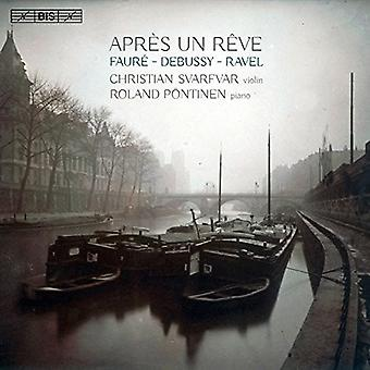 Debussy / Faure / Svarfvar / Pontinen - Apres Un Reve [SACD] USA import