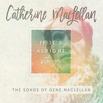 Catherine Maclellan - If It Alright med du-sange af genet Maclellan [CD] USA import