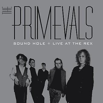 Primevals - Sound Hole + Live at the Rex [CD] USA import