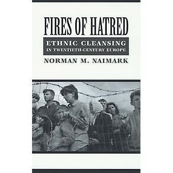 Fires of Hatred by Norman Naimark