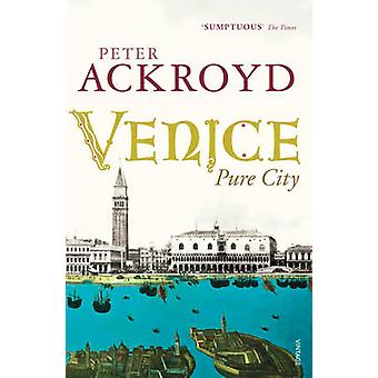 Venice by Peter Ackroyd - 9780099422563 Book