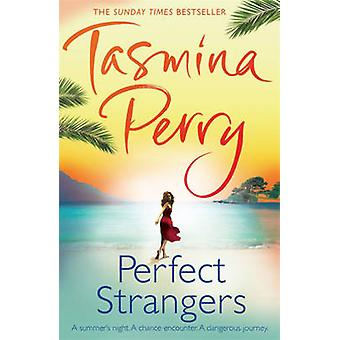 Perfect Strangers by Tasmina Perry - 9780755358502 Book