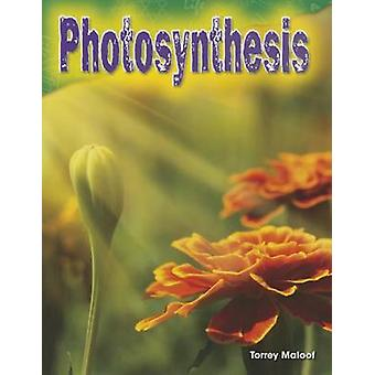 Photosynthesis (Grade 3) by Torrey Maloof - 9781480746404 Book