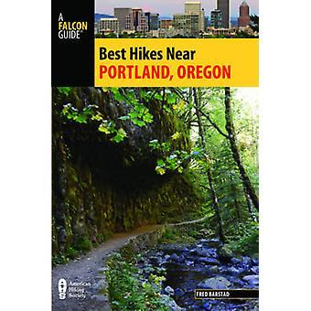 Melhores caminhadas perto de Portland - Oregon (2a edição revisada) por Fred Barst