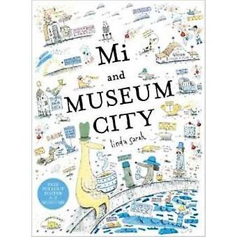 Mi and Museum City by Sarah Linda - 9781907912283 Book