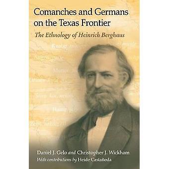 Comanches en Duitsers op de grens van Texas - de etnologie van Heinric