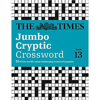 The Times Jumbo Cryptic Crossword - The World's Most Challenging Crypt